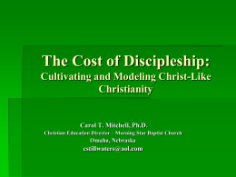 Cultivating and Modeling Christ-Like Christianity