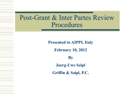 Post Grant & Inter Partes Procedures