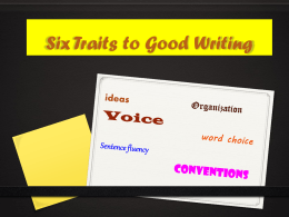 six traits to good writing