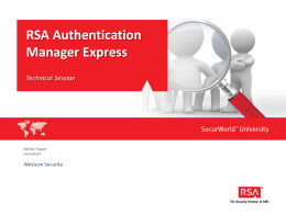 RSA Authentication Manager Express Technical Session