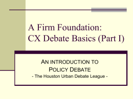 CX Debate Intro Part I - Houston Urban Debate League