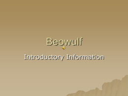 Beowulf Background and Intro