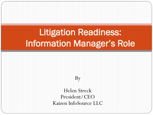 Litigation Readiness – Information Managers Role