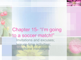 "Chapter 15- ""I`m going to a soccer match!"""