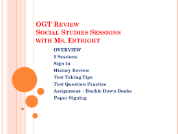OGT REVIEW SOCIAL STUDIES SESSIONS WITH MS. ESTRIGHT