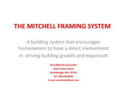 The Mitchell Framing System
