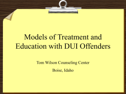 Models of Treatment with DUI Offenders