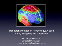 Flipping the Classroom in Psychology Research Methods