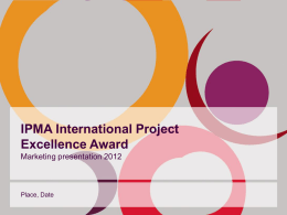 IPMA International Project Excellence Award