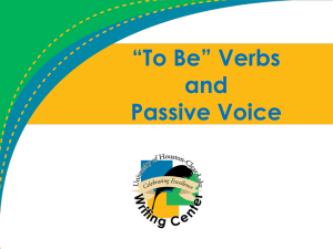 """To Be"" Verbs and Passive Voice"