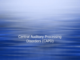 Central Auditory Proccessing Disorders