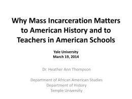 Why Mass Incarceration Matters: Rethinking Crisis