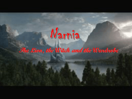 Narnia The Lion, the Witch and the Wardrobe