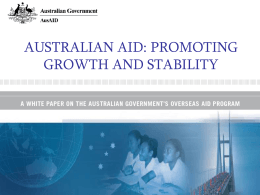 AUSTRALIAN AID: PROMOTING GROWTH AND STABILITY