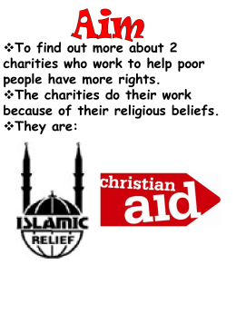 `Christian Aid` & `Islamic Relief`.