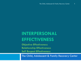 interpersonal effectiveness - The Child, Adolescent and Family