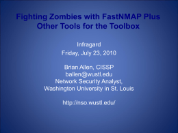 Fighting Zombies with FastNMAP Plus Other Tools for the Toolbox