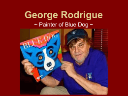 George Rodrigue – Power Point