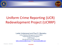 UCRRP Status Briefing - Leslie Underwood and Paul D