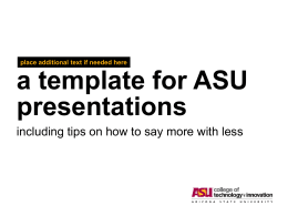 ASU Template and Guide PowerPoint