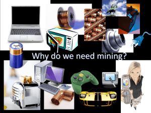 Why do we need mining?