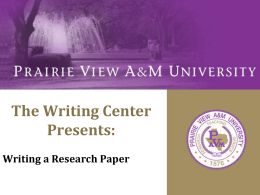 Writing a Research Paper - Prairie View A&M University