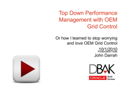 Top Down Performance Management with Oracle Enterprise Manager