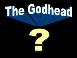 The Godhead - Radford Church of Christ