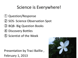 Click here to science presentation by Traci Baillie