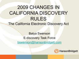 CHANGES IN CALIFORNIA DISCOVERY RULES The