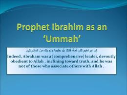 Prophet Ibrahim as an `Ummah` - Al Fajr | Institute of Islamic Sciences