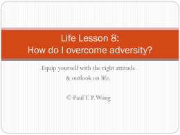 Life Lesson 8: How do I overcome adversities?