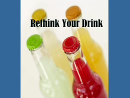Rethink Your Drink Presentation