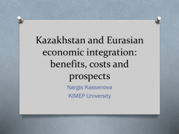 Is Eurasian economic integration good or bad for Kazakhstan?