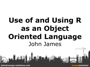 Use of and Using R as on Object Oriented Language