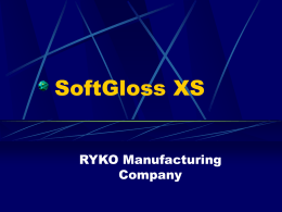 SoftGloss XS - Ryko Car Wash Manufacturing Company
