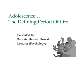 What is Adolescence - Life Skills Programme