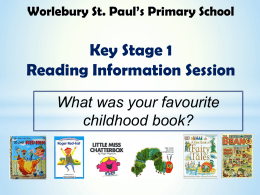 KS1 Reading Information - Worlebury St.Paul`s C of E VA Primary