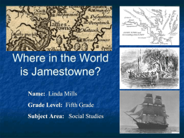 Where in the World is Jamestowne?