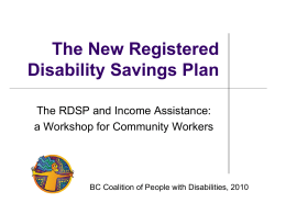 RDSP Summary  - BC Coalition of People with Disabilities
