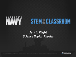 Jets in Flight Science Topic: Physics