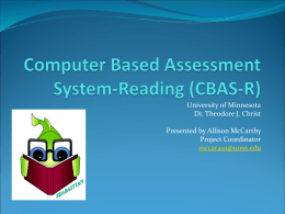 Computer Based Assessment System-Reading (CBAS-R)