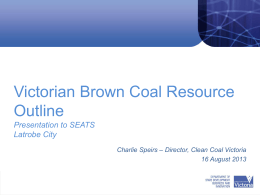 Brown Coal Opportunities and Infrastructure Needs