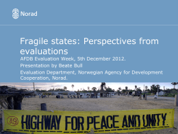 Presentation - Fragile States: Perspectives from Evaluations