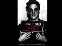 The Bacchae, Euripedes