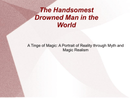 A Portrait of Reality through Myth and Magic Realism