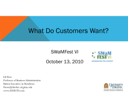 What Do Customers Want? - EDH, Ltd. Edward D. Hess