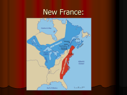 What did the French do to make money in New France, which is also