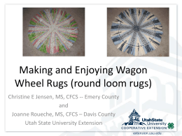 Making and Enjoying Wagon Wheel Rugs (round loom