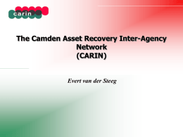 The Camden Asset Recovery Inter-Agency Network (CARIN) Evert